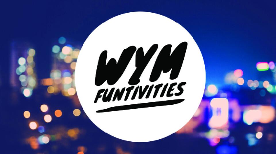 WYM Funtivities