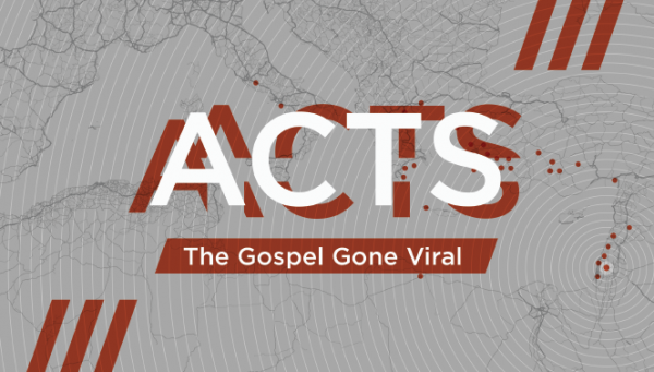 Series: Acts: The Gospel Gone Viral