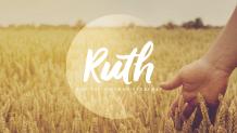 Ruth & The Kinsman Redeemer
